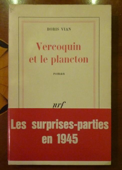 Vian Boris – «Vercoquin et le Plancton» – édition 1972