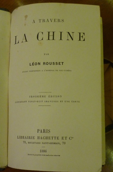 Rousset Léon – «A travers la Chine» – édition 1886