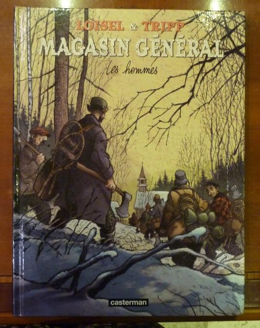 Loisel et Tripp – «Magasin Général» – édition 2007